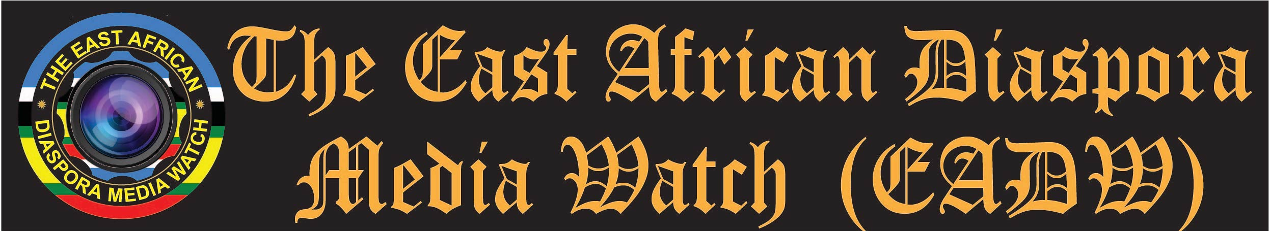 The East African Diaspora Media Watch (EADM)